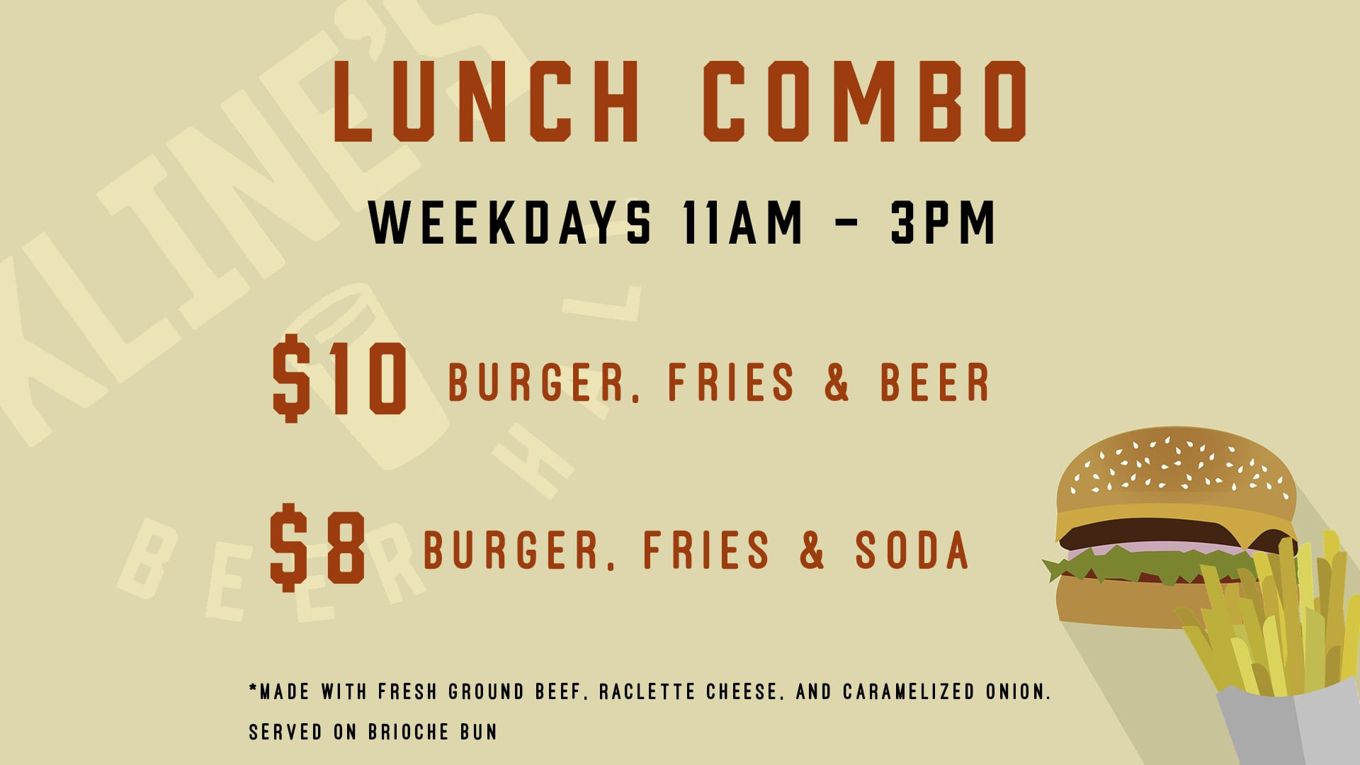 Kline's $10 and $8 Lunch Combo