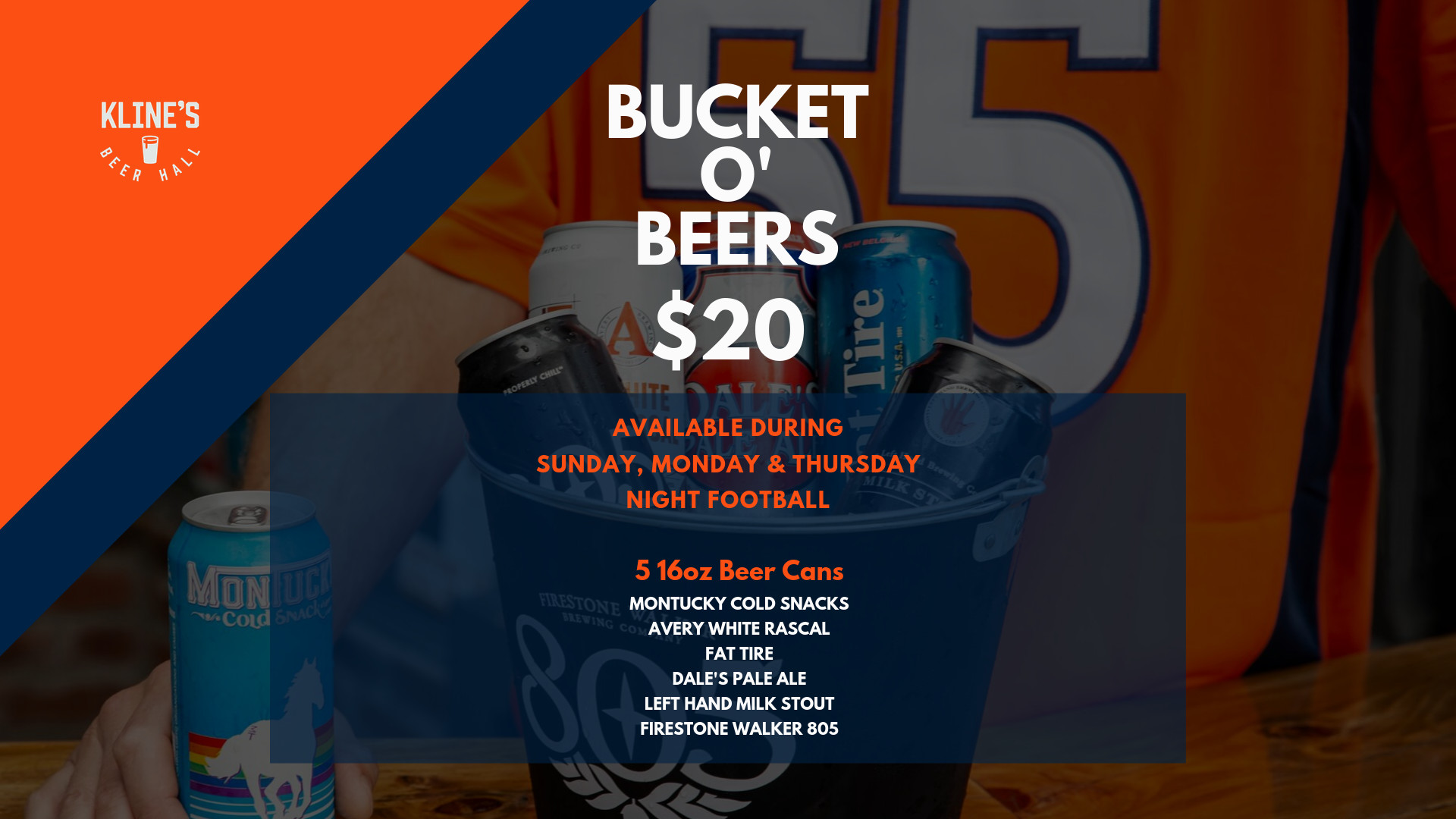 Football Happy Hour $20 Bucket O' Beers